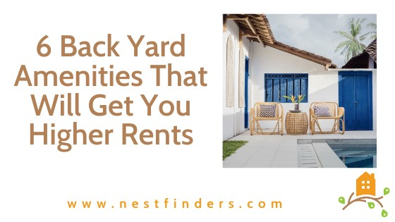 6 Back Yard Amenities That Will Get You Higher Rents